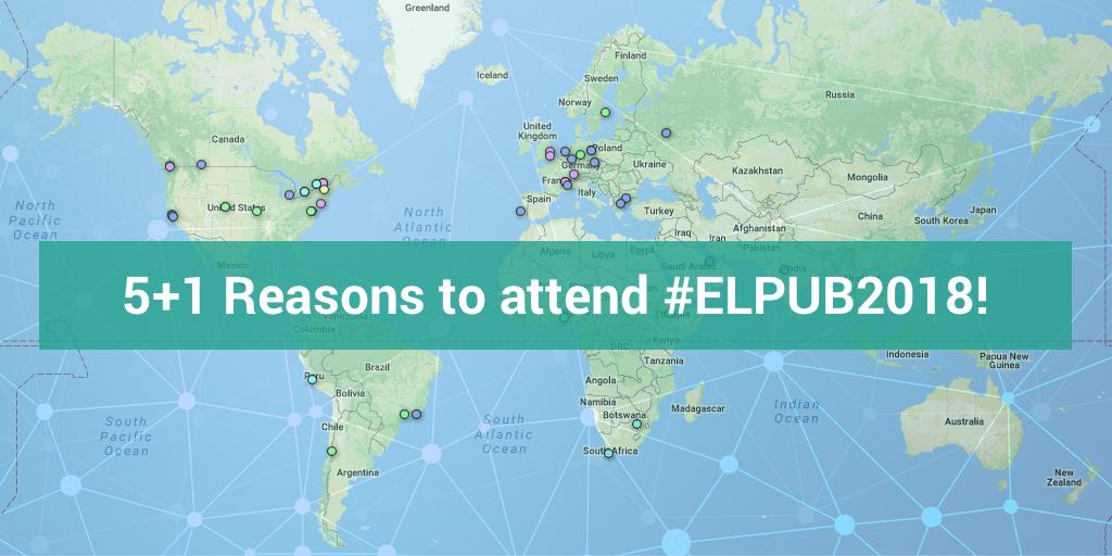 5+1 Reasons to attend ELPUB (blog)